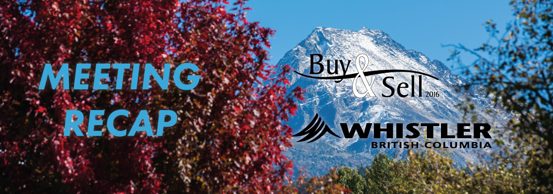 Bestbuy's Buy & Sell Meetings Celebrated in Whistler
